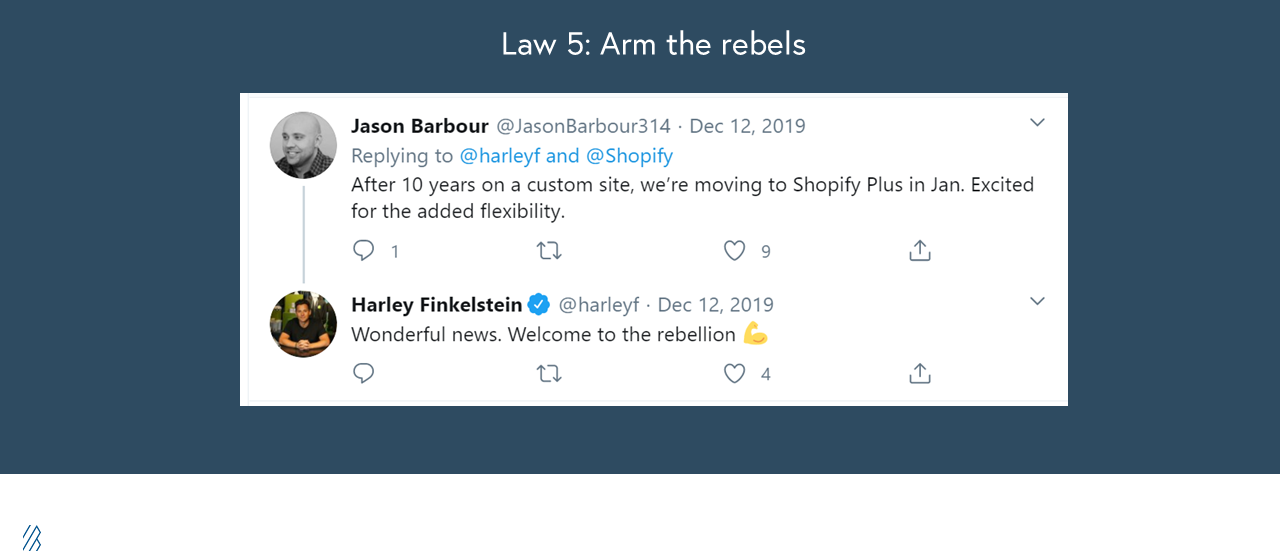 Law 5: Arm the rebels