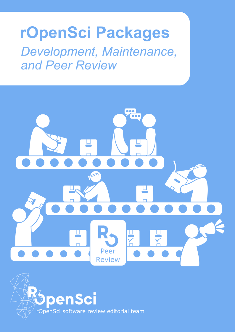 cover of rOpenSci dev guide, showing a package production line with small humans discussing, examining and promoting packages