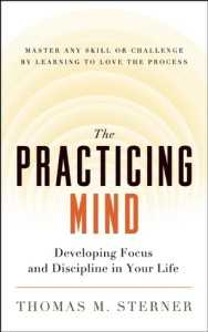 The Practicing Mind