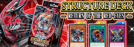 New Structure Deck: Return of the Red-Eyes | YuGiOh! Duel Links Meta