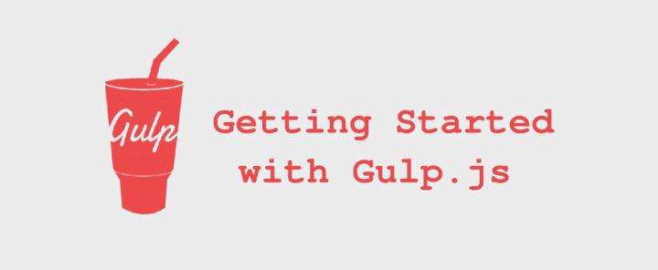 Gulp.js คืออะไร + มีประโยชน์อย่างไร +  พร้อมวิธีใช้งาน