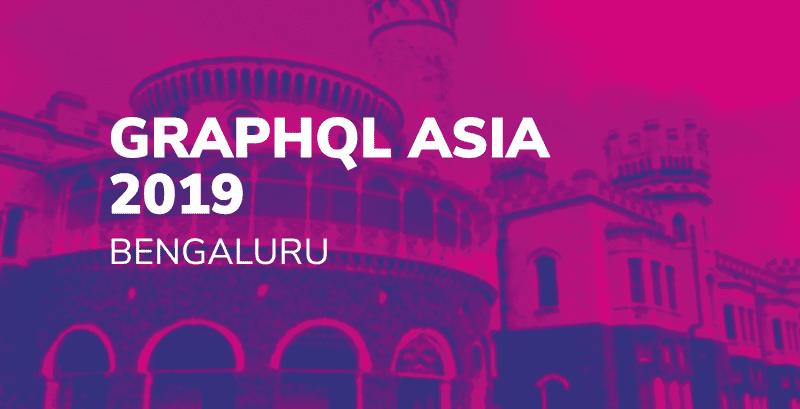 GraphQL Asia 2019