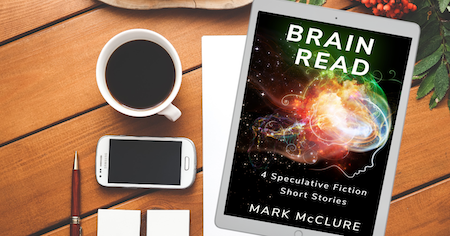 brain_read_4_speculative_fiction_short_stories_mark_mcclure
