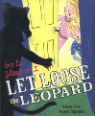 Go to Sleep or I Let Loose the Leopard by Steve Cole & Bruce Ingman