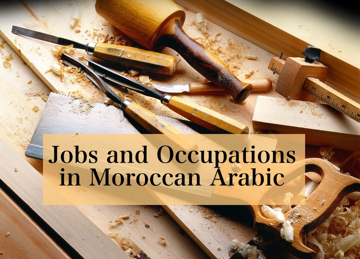 Jobs and Occupations in Moroccan Arabic