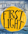 First light: a celebration of Alan Garner edited by Erica Wagner