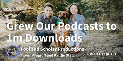 featured image thumbnail for post How We Grew Our Storytelling Podcasts to 1,000,000 Downloads
