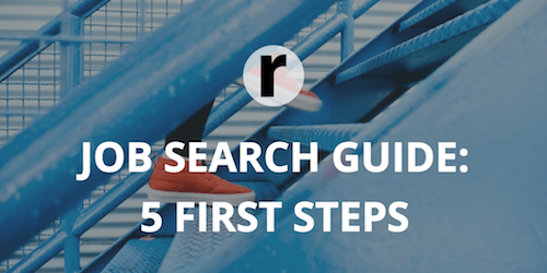 Job Search Guide: 5 First Steps