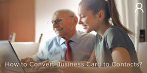 How To Convert Business Card to Contacts
