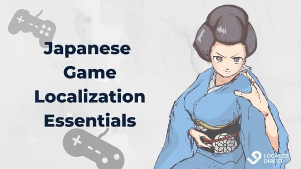 No Blood But Tolerated Suicides: 10 Secrets For Your Successful Game Localization To Japan