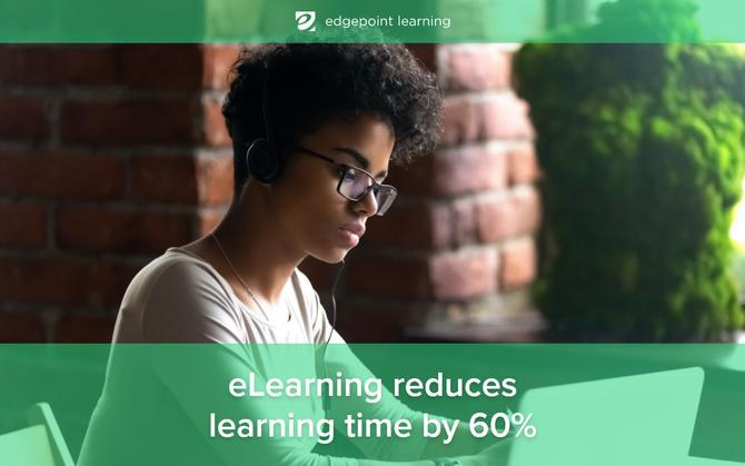 eLearning reduces learning time by 60%