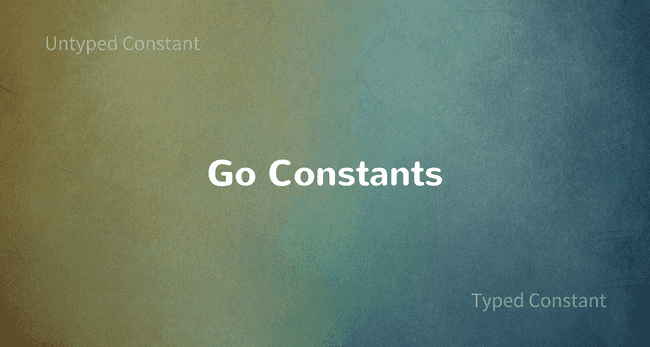Working with Constants in Golang