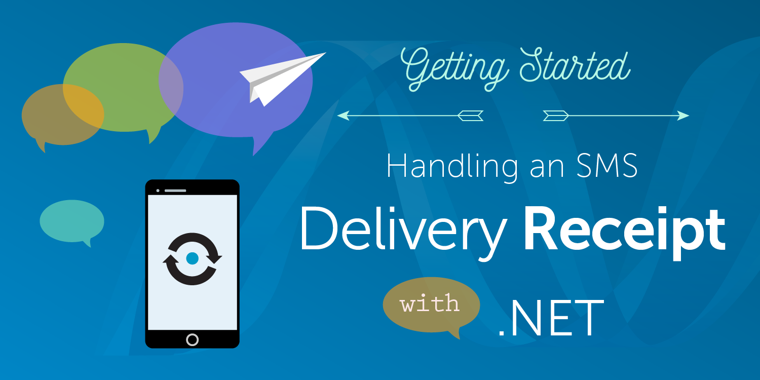 How to Get an SMS Delivery Receipt in ASP .NET MVC