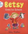 Betsy goes to school by Helen Stephens