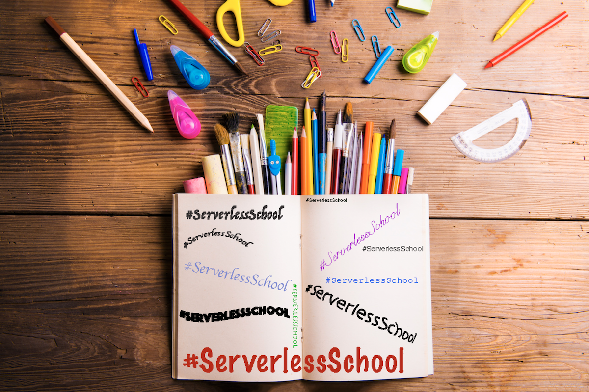 Serverless Summer School: Class is in session!