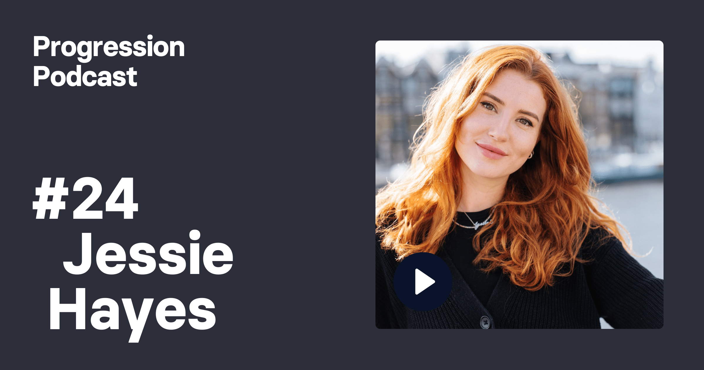 #24: Jessie Hayes (Whereby, Box) on treating people like a product and keeping frameworks light