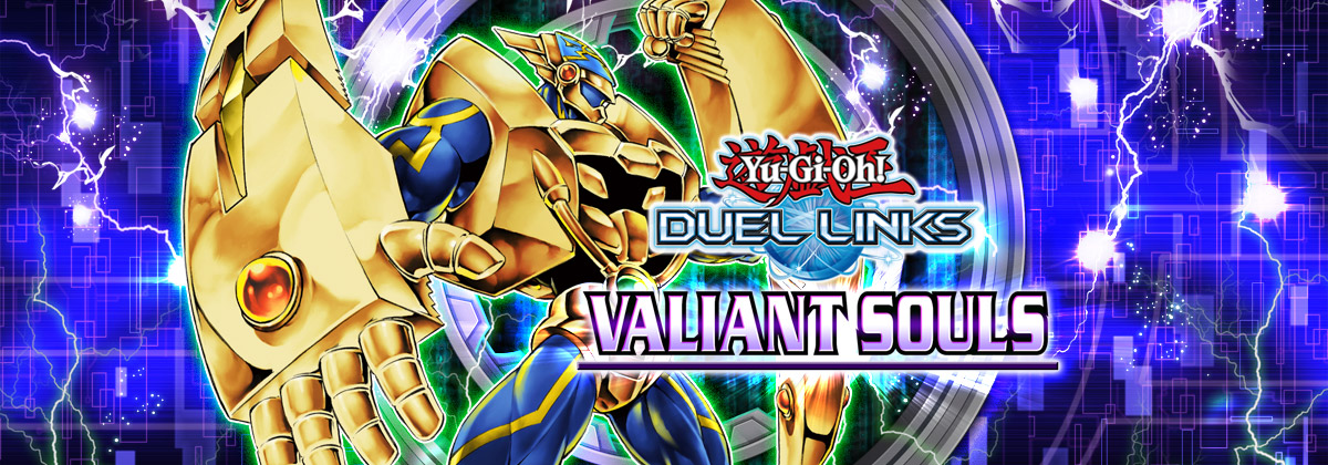 Box Review: Valiant Souls | YuGiOh! Duel Links Meta