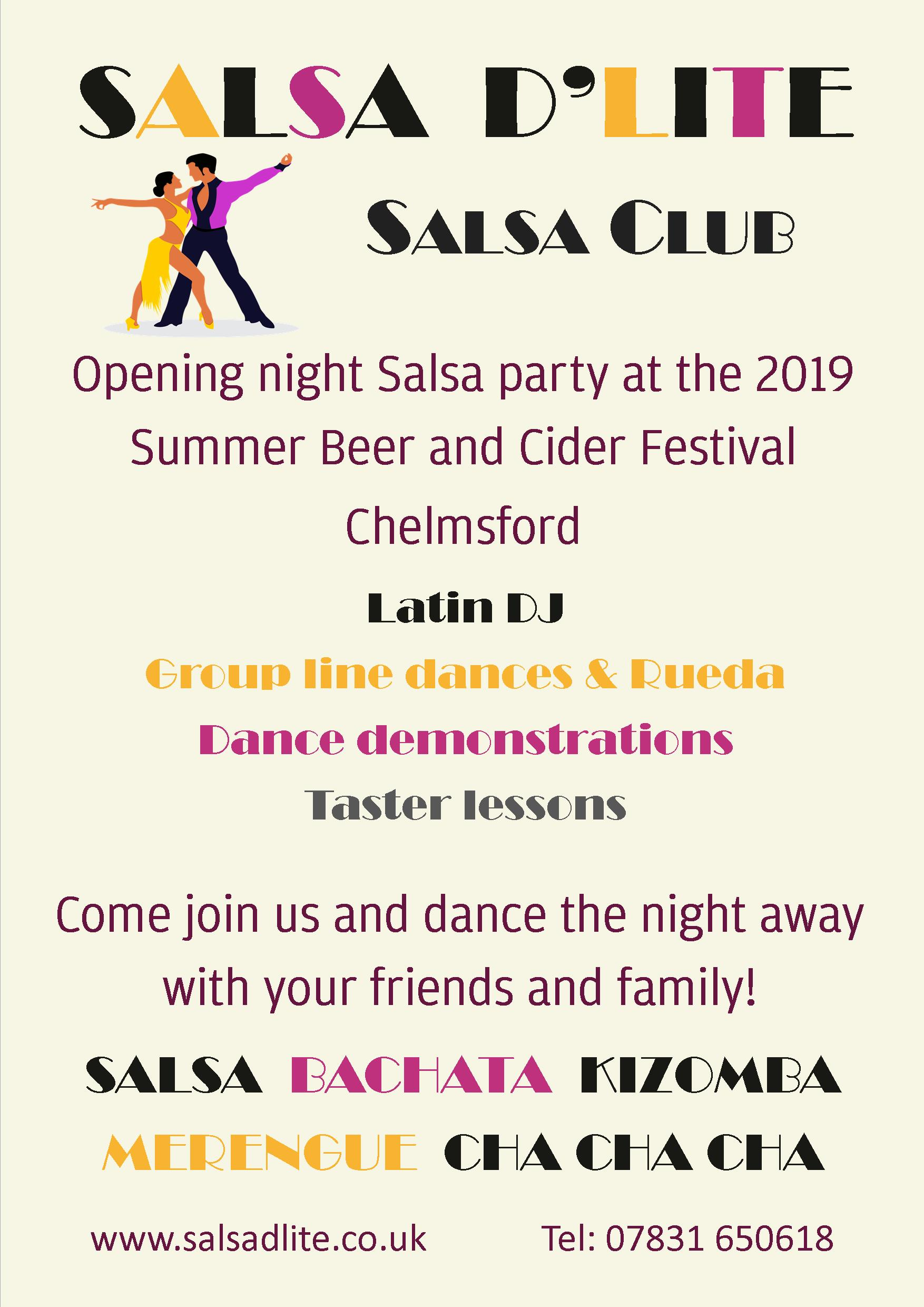 Salsa D'Lite Salsa Club - Opening night Salsa party at the 2019 Summer Beer and Cider Festival Chelmsford. Featuring Latin DJ, group line dances & Rueda, dance demonstrations and taster lessons. Come join us and dance the night away with your friends and family!
