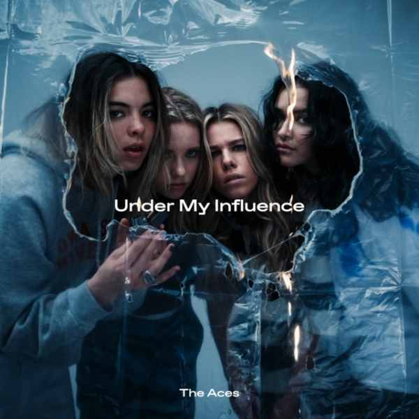 album art for Under My Influence by The Aces