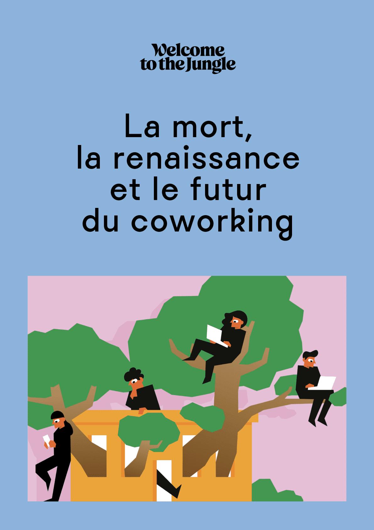 La mort, la renaissance et le futur du coworking