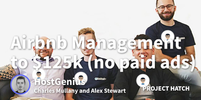 featured image thumbnail for post Growing Airbnb Management Service to $125k+ without Paid Ads