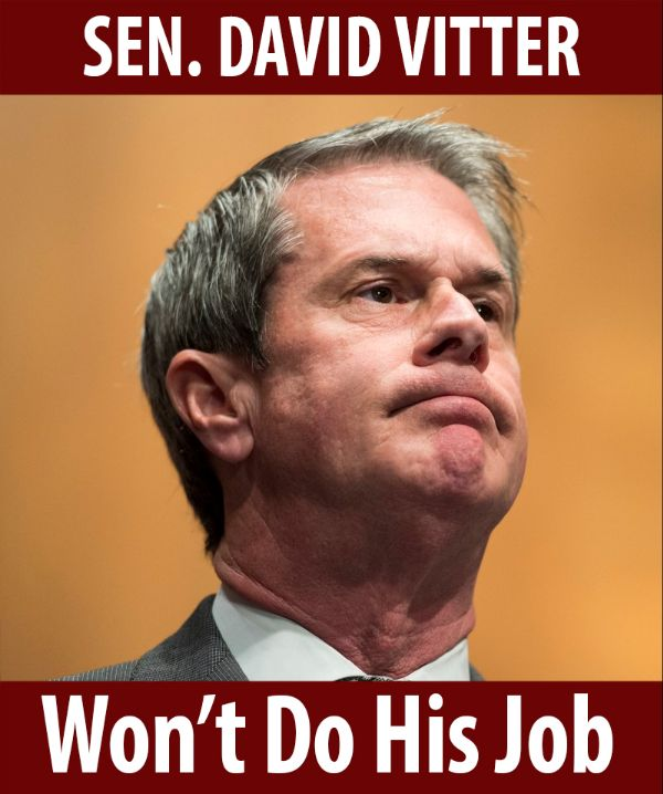 Senator Vitter won't do his job!