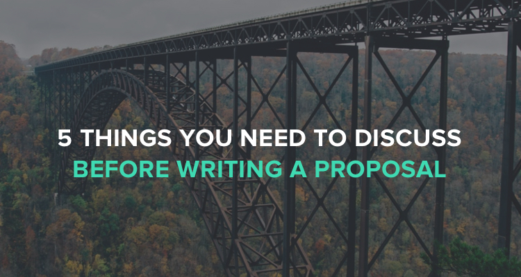 5 Things you need to discuss before writing a proposal