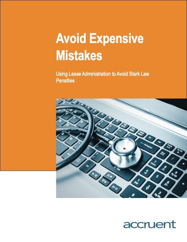 Accruent - Resources - eBooks - Expensive Mistakes: Using Lease Administration to Avoid Stark Law Penalties - Cover Image