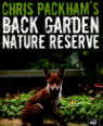 Chris Packham's back garden nature reserve by Chris Packham