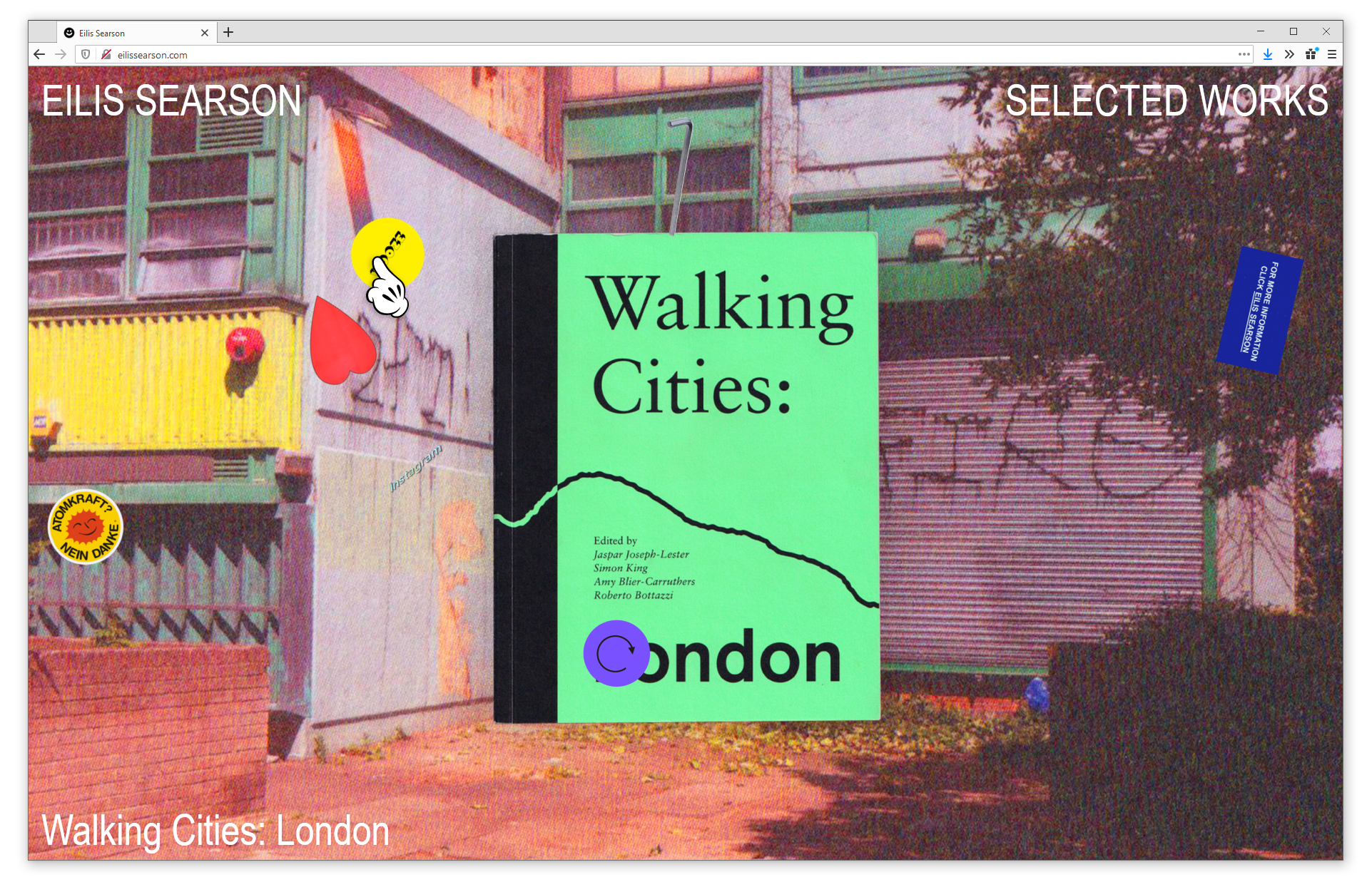Screenshot of web browser showing eilissearson.com. An image of a green and black book cover appears on top of a vibrant Risograph print. Large text reads 'Walking Cities: London'. The website's navigation is overlaid in all-uppercase, white type and reads 'EILIS SEARSON - SELECTED WORKS.'