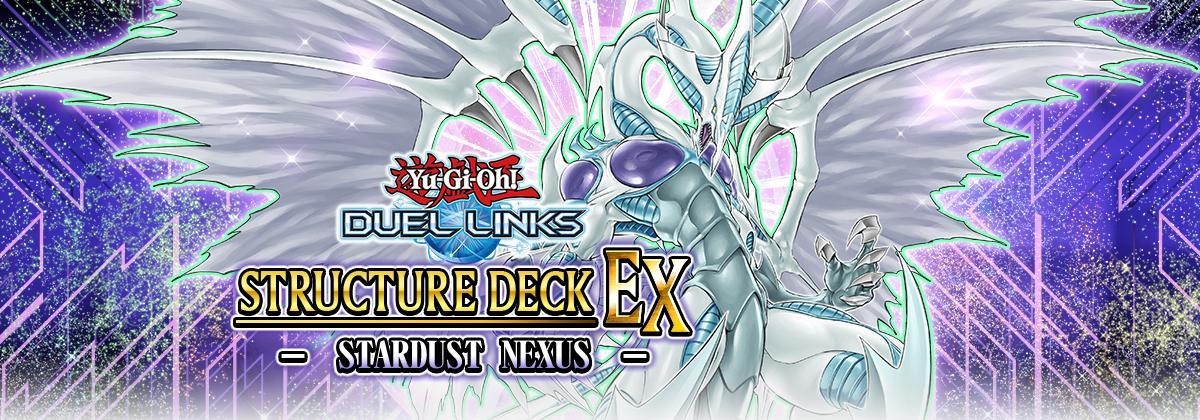 New Structure Deck EX: Stardust Nexus | YuGiOh! Duel Links Meta
