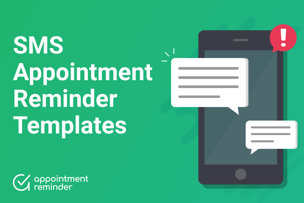 SMS Appointment Reminder Templates