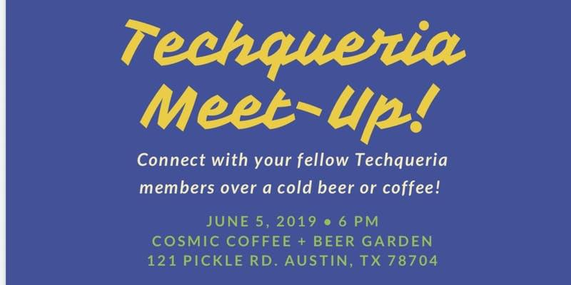 Techqueria Meetup , TX