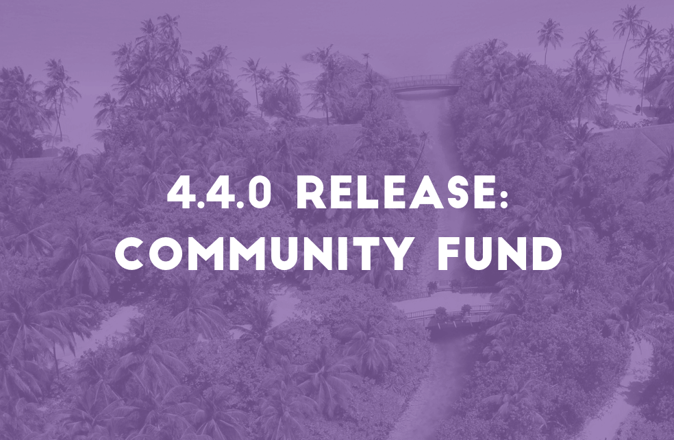 NavCoin Core 4.4.0 release and Community Fund