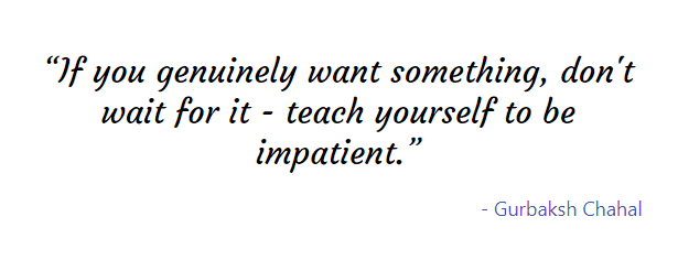 Quote from Gurbaksh Chahal
