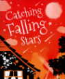 Catch falling stars by Karen McCombie