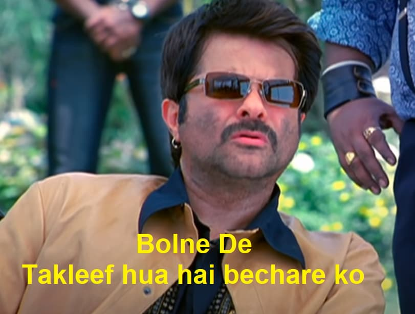Majnu Bhai (Anil Kapoor) in Welcome: Bolne De. Takleef Hua Hai Bechare Ko