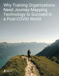 Why Training Organizations Need Journey Mapping Technology to Succeed in a Post-COVID World Cover