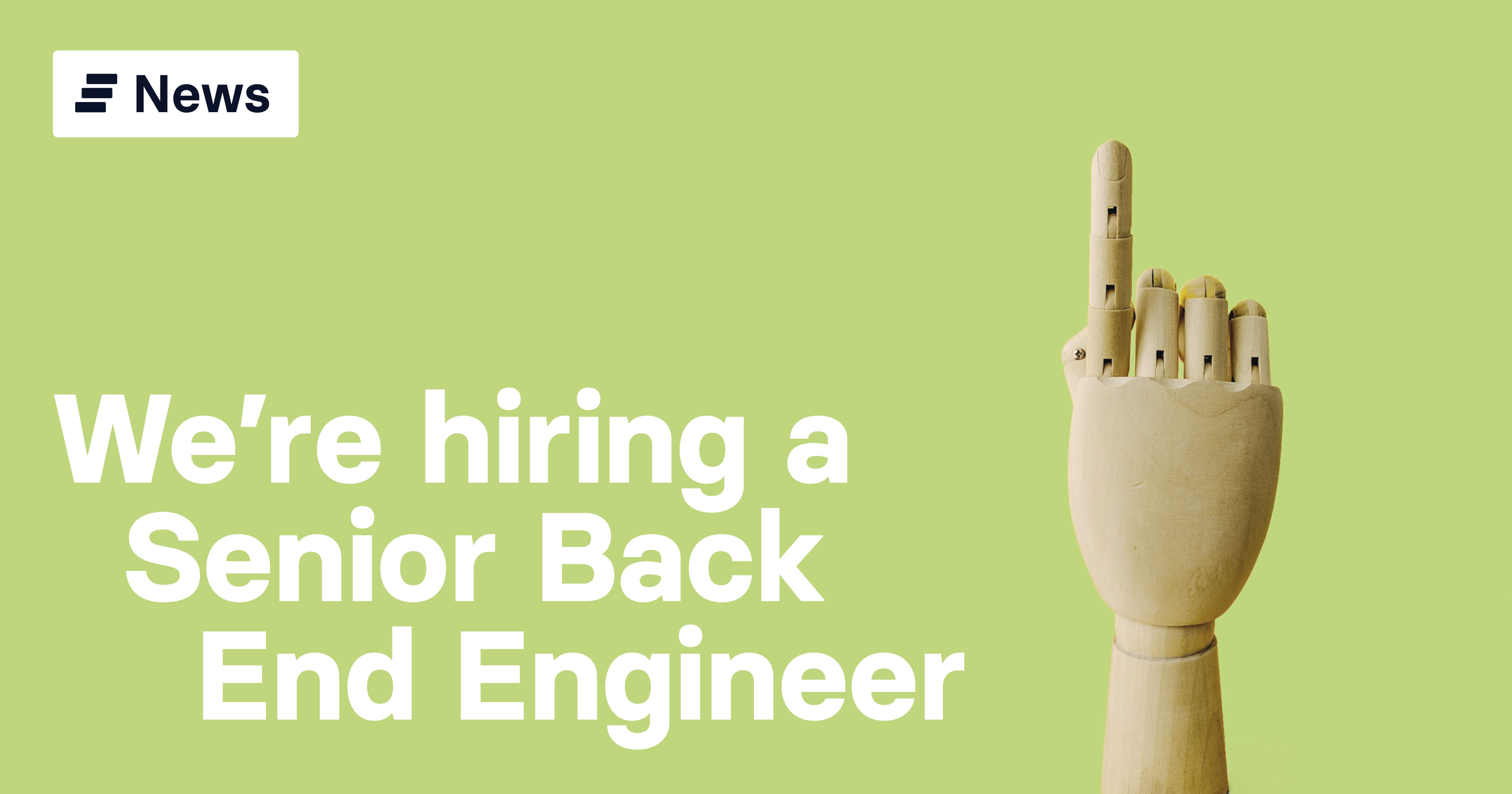 We're hiring: Senior Back End Engineer