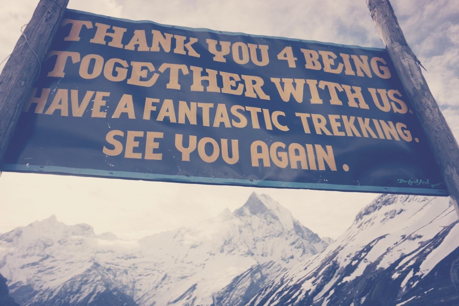 Have a fantastic trekking, sign upon departure
