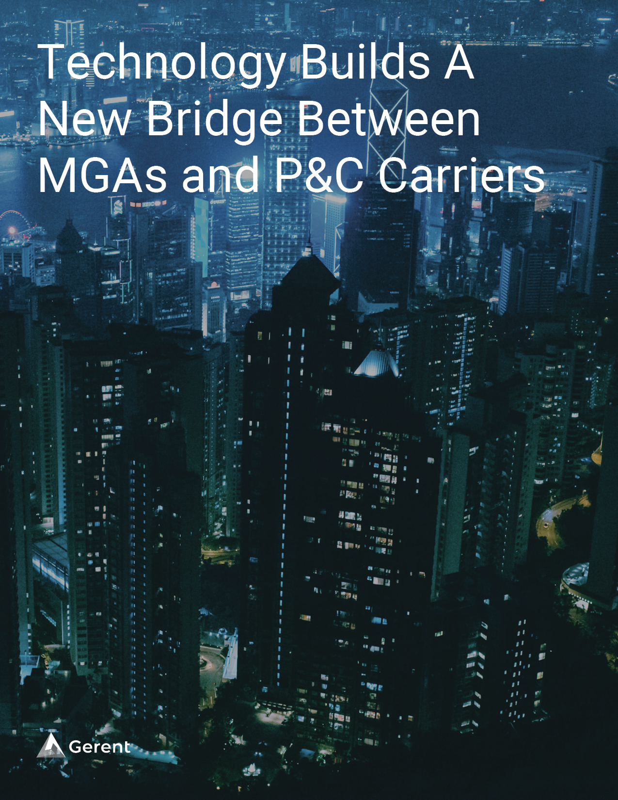 Technology Builds A New Bridge Between MGAs and P&C Carriers Cover