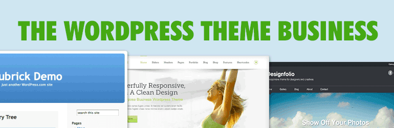 The WordPress Theme Business, Then and Now