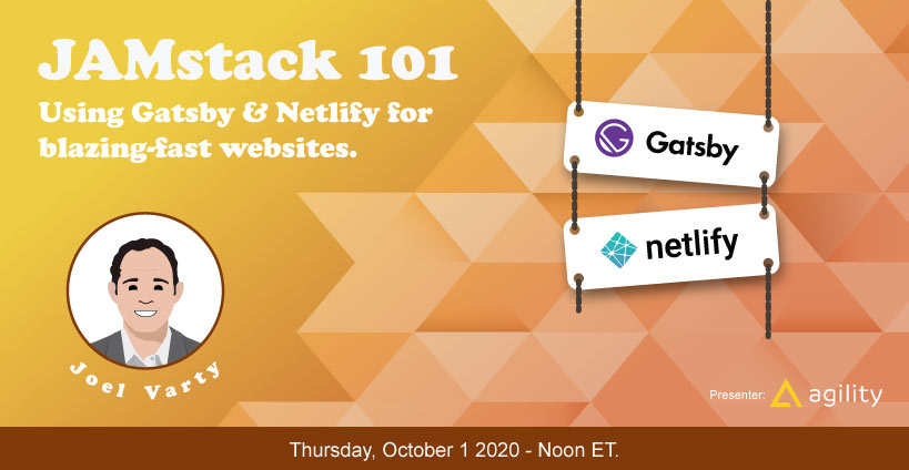 Banner for Jamstack 101: Using Gatsby and Netlify for Blazing-fast Websites