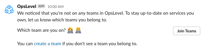 A Slack message to add yousrelf to a team in OpsLevel