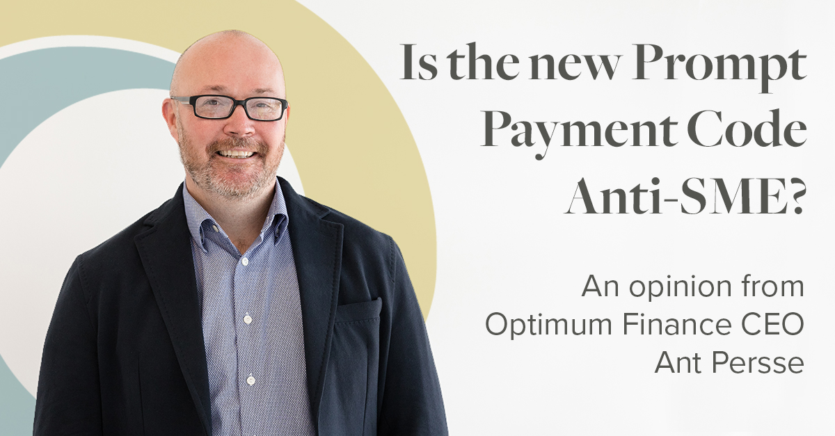 Prompt Payment Anti-SME? Optimum Finance CEO Ant Presse