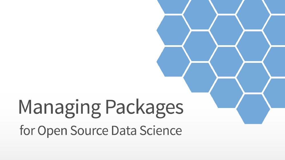 Managing Packages for Open Source Data Science