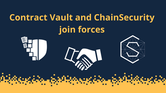 Contract Vault and ChainSecurity join forces to provide smart contract auditing services