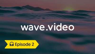 Episode 2: Interview with Daniel Glickman, CMO Wave.Video image