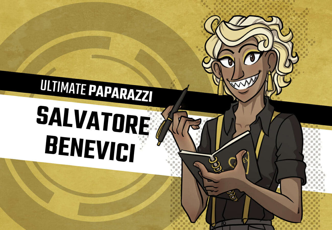 Introduction card for Salvatore Benevici, the Ultimate Paparazzi. He's a short-ish, slim demiboy with curly bleach-blonde hair, light brown skin, and inexplicable shark teeth. He's wearing a black buttondown with the top undone, gold suspenders (with matching earrings and eyeliner,) and short shorts with thigh-highs. The absolute madman.