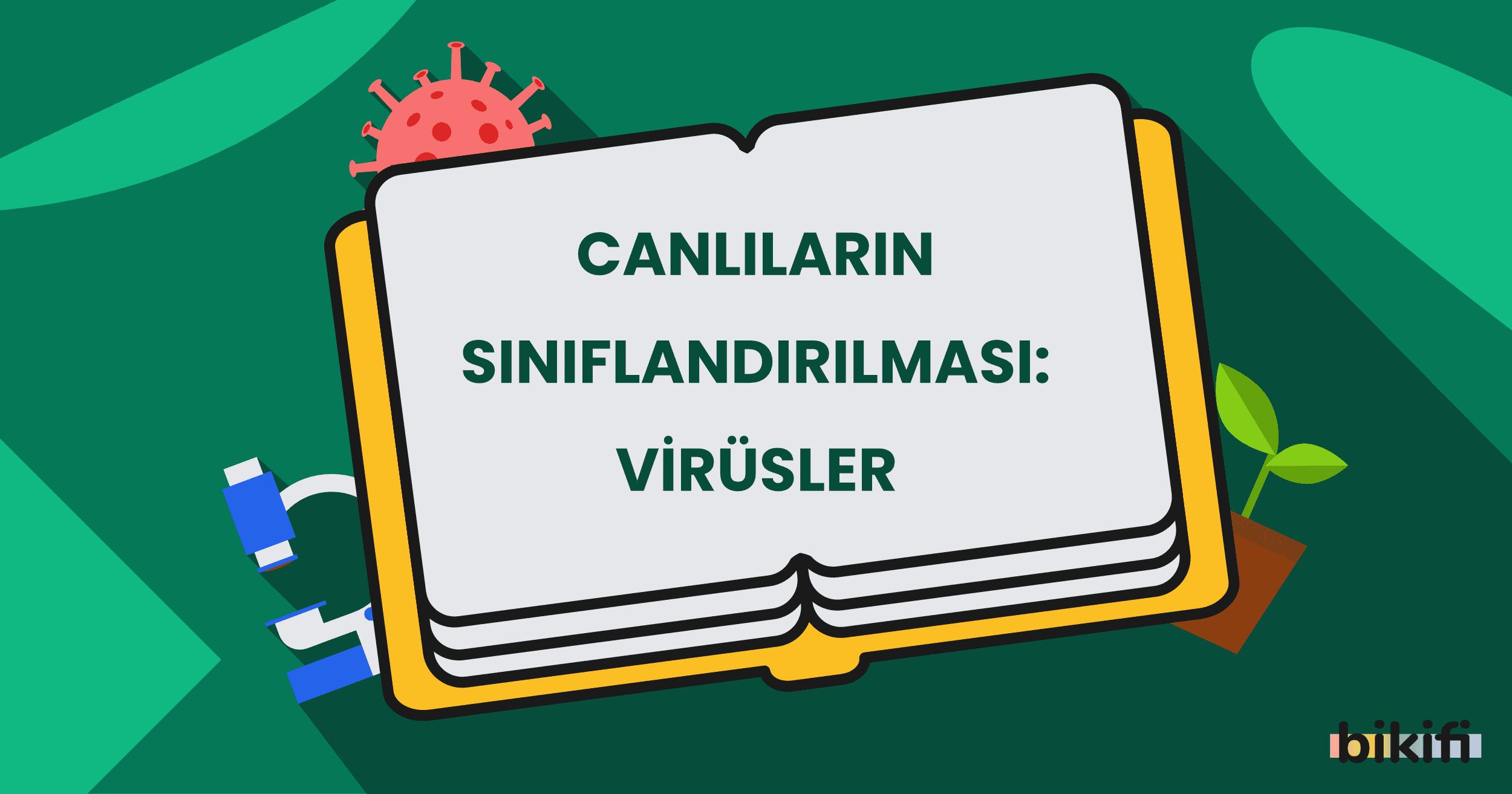 Canlıların Sınıflandırılması: Virüsler